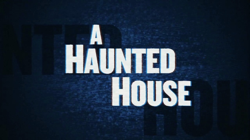 A Haunted House HD Trailer