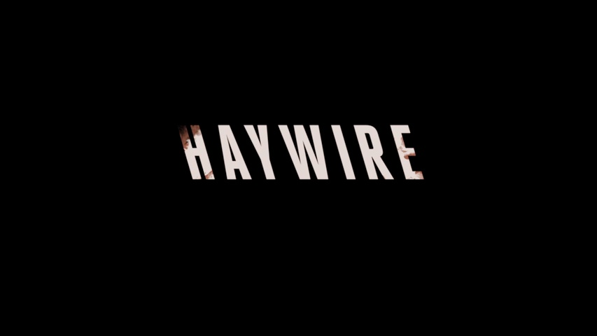 Haywire HD Trailer