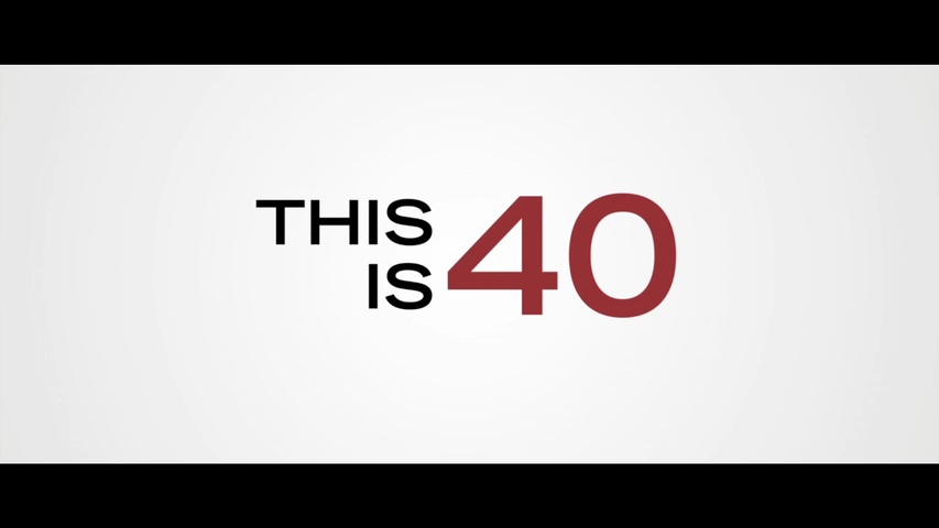 This is 40 HD Trailer